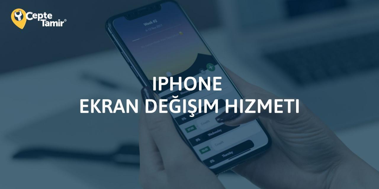 iPhone Ekran Değişim Fiyatları