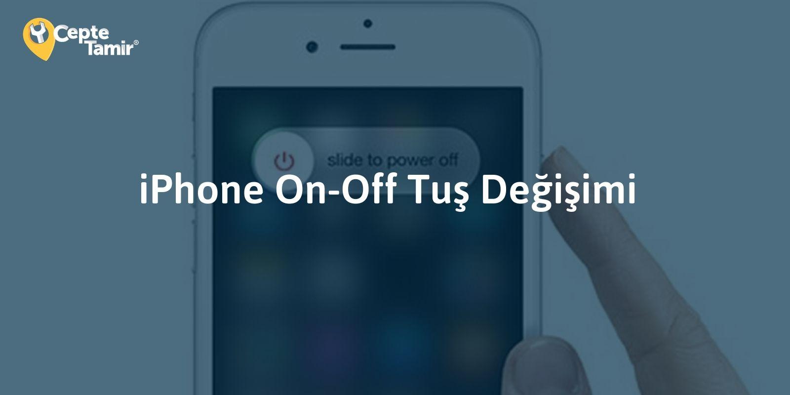 iPhone On-Off Tuşu Arızası