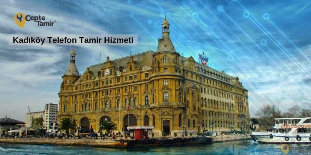 Kadıköy'de Telefon Tamir Hizmeti Ayağınıza Geliyor