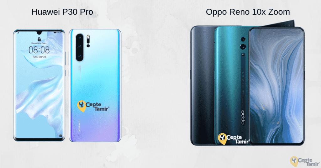 Kamera Savaşları: Oppo Reno 10X Zoom ve Huawei P30 Pro